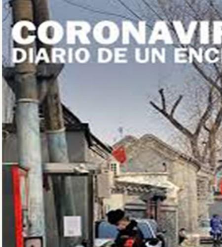 Coronavirus,Crónica de un Encierro