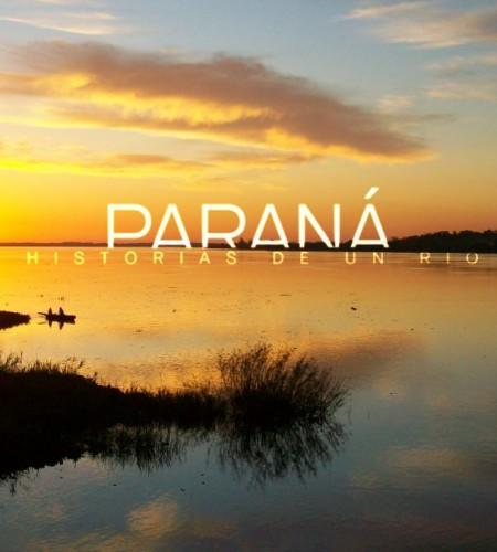 Paraná, Historia de un Río