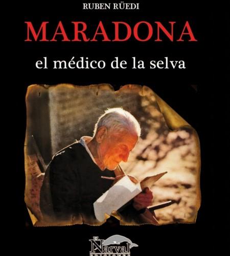 Maradona , Medico de la Selva