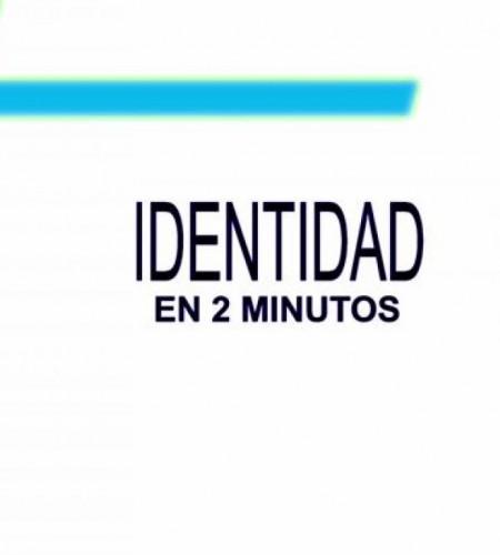 Identidad en 2 Minutos