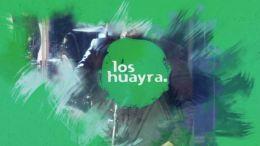 Especial Los Huairas Parte 3 | 29.11
