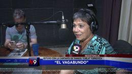 EL VAGABUNDO ESTUVO CON CHELA YURKEVICH | RESISTENCIA | 08.04
