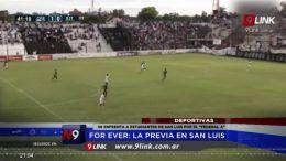 FOR EVER: LA PREVIA EN SAN LUIS | DEPORTES | 16.04