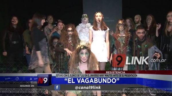 """Resistencia: """"EL Vagabundo"""" con el elenco de """"Lilu en el Universo Vaya"""" minutos antes de su presentación"""