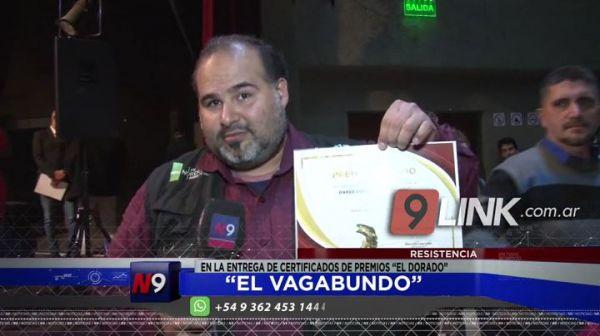 """Resistencia: El Vagabundo"""" en la entrega de certificados de premios """"El Dorado"""""""