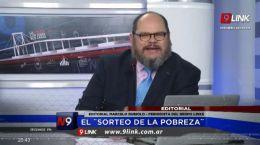 EDITORIAL MARCELO RUBIOLO | EL SORTEO DE LA POBREZA| 03.09