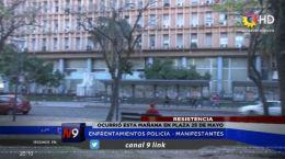 RESISTENCIA | POLICIAS VS. MANIFESTANTES | 18.09