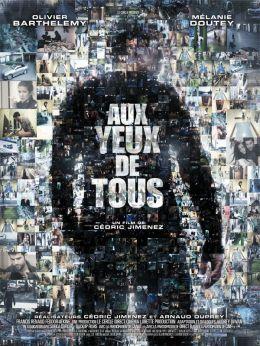 Aux Yeux De Tous ( A la vista de todos)