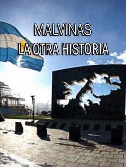 MALVINAS ; LA OTRA HISTORIA