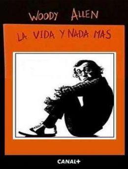Woody Allen, la vida y nada más
