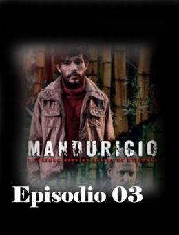 Manduricio | E. 03