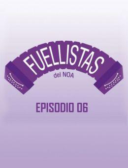 Fuellistas | E :06