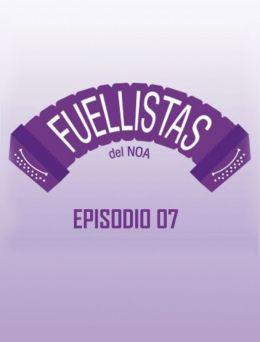 Fuellistas | E :07