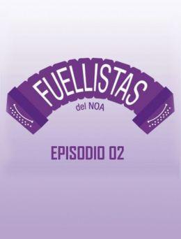 Fuellistas | E :02
