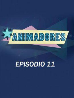 Animadores   E :11