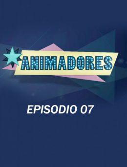 Animadores   E :07