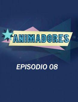 Animadores   E :08