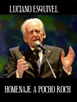 Homenaje a Pocho Roch