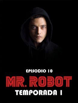 Mr Robot | T:01 | E:10