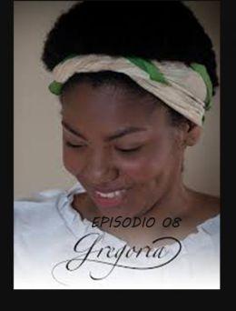 Gregoria | E:08