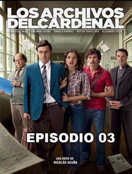 Los Archivos del Cardenal | E:03