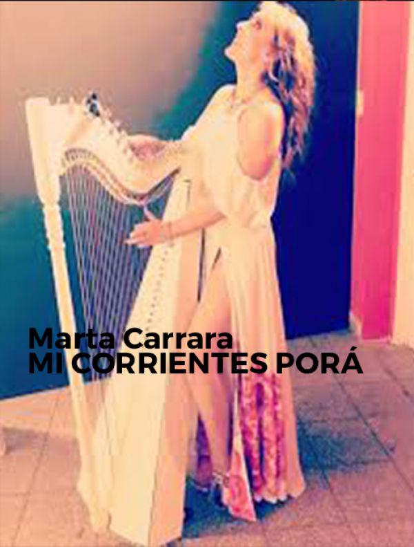 Marta Carrara - Mi Corrientes Porá