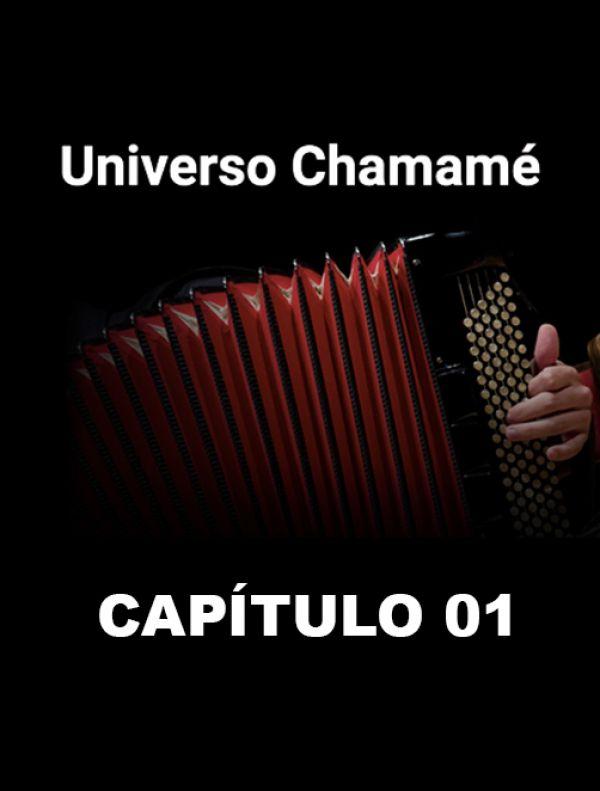 Universo Chamamé en el CCK | Cap. 01