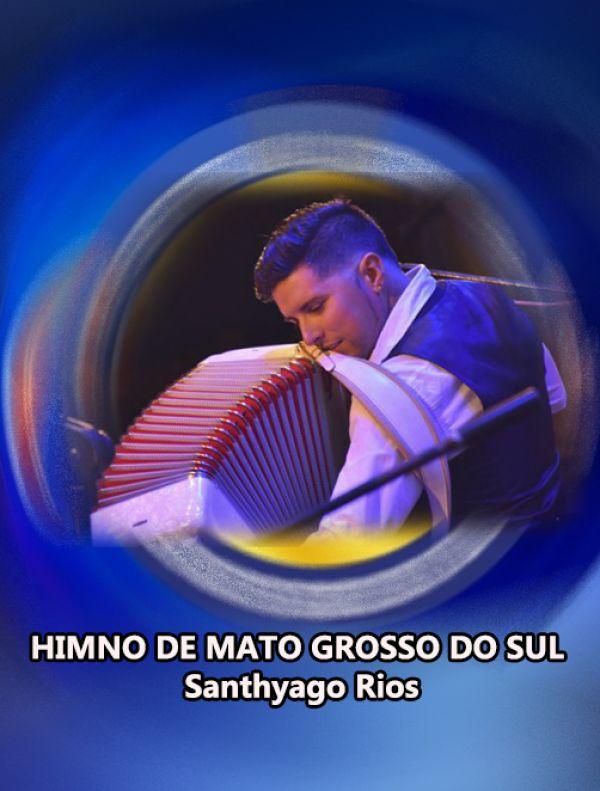 HIMNO DE MATO GROSSO DO SUL