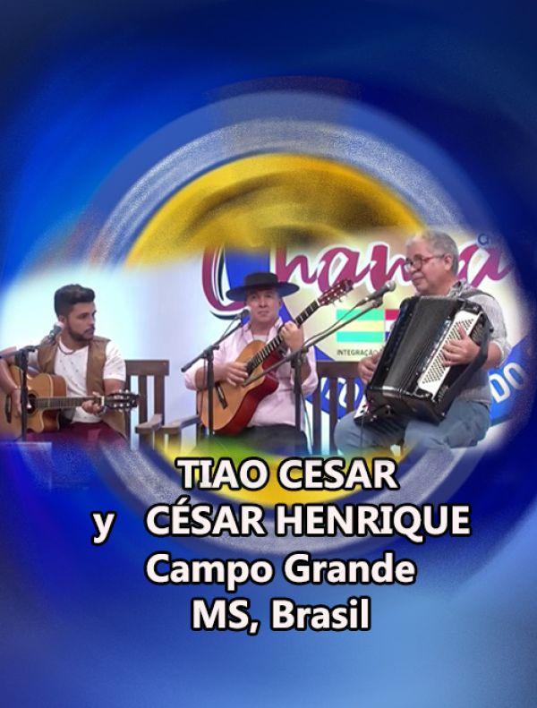 TIAO CESAR y CÉSAR HENRIQUE