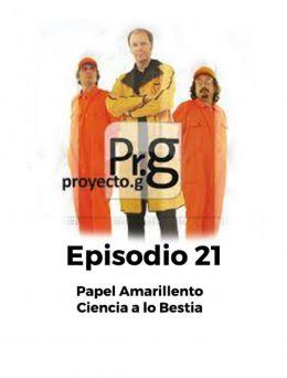 Proyecto G | Episodio 21