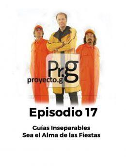 Proyecto G | Episodio 17