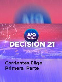 Corrientes elige 2021 - Parte 1    29.08.2021